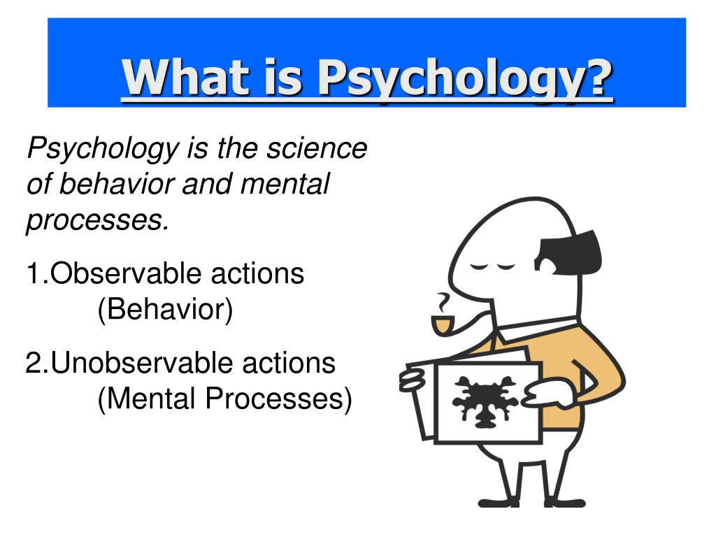 Psychology is the science of behavior and mental processes.