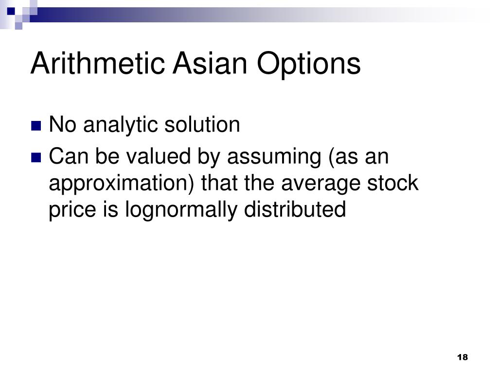 Arithmetic Asian Options