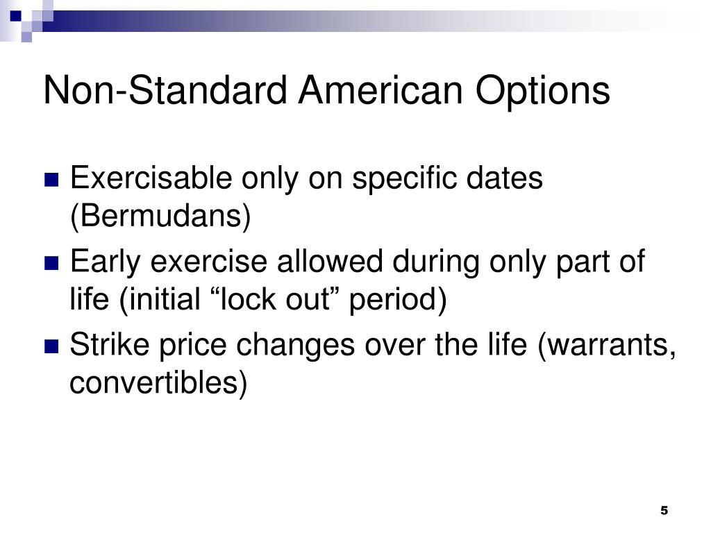 Non-Standard American Options
