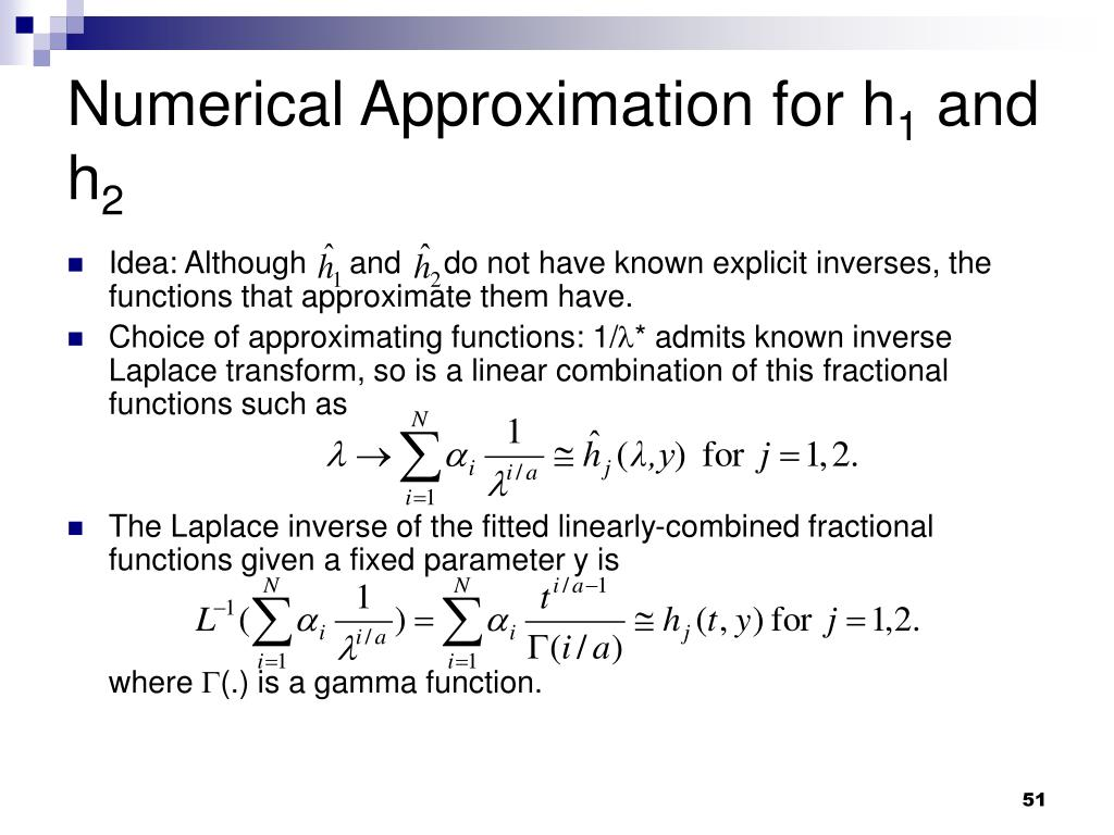 Numerical Approximation for h
