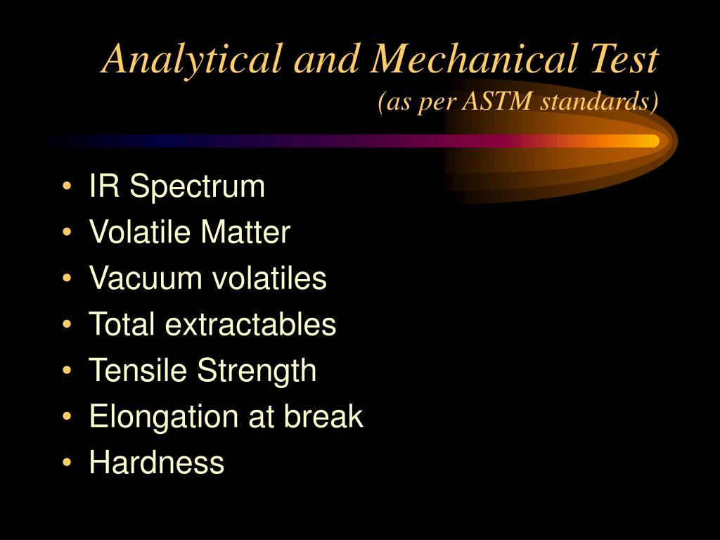 Analytical and Mechanical Test