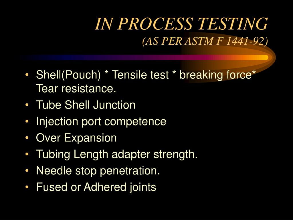 IN PROCESS TESTING