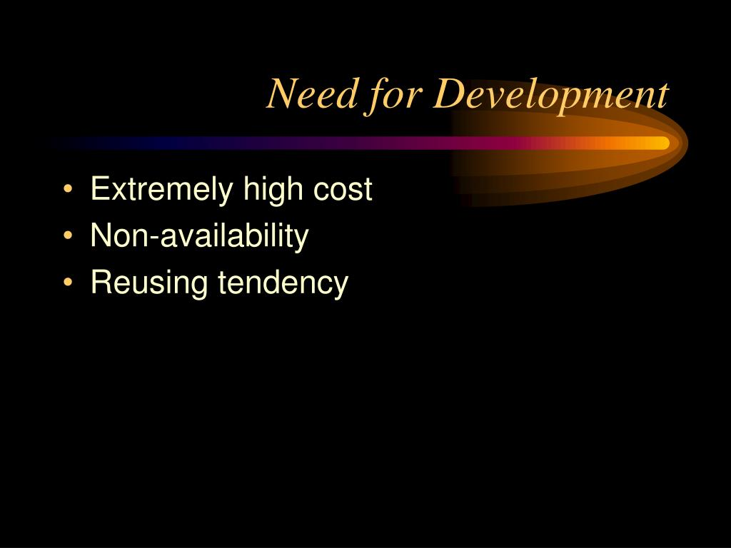 Need for Development