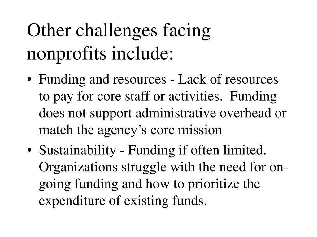 Other challenges facing nonprofits include: