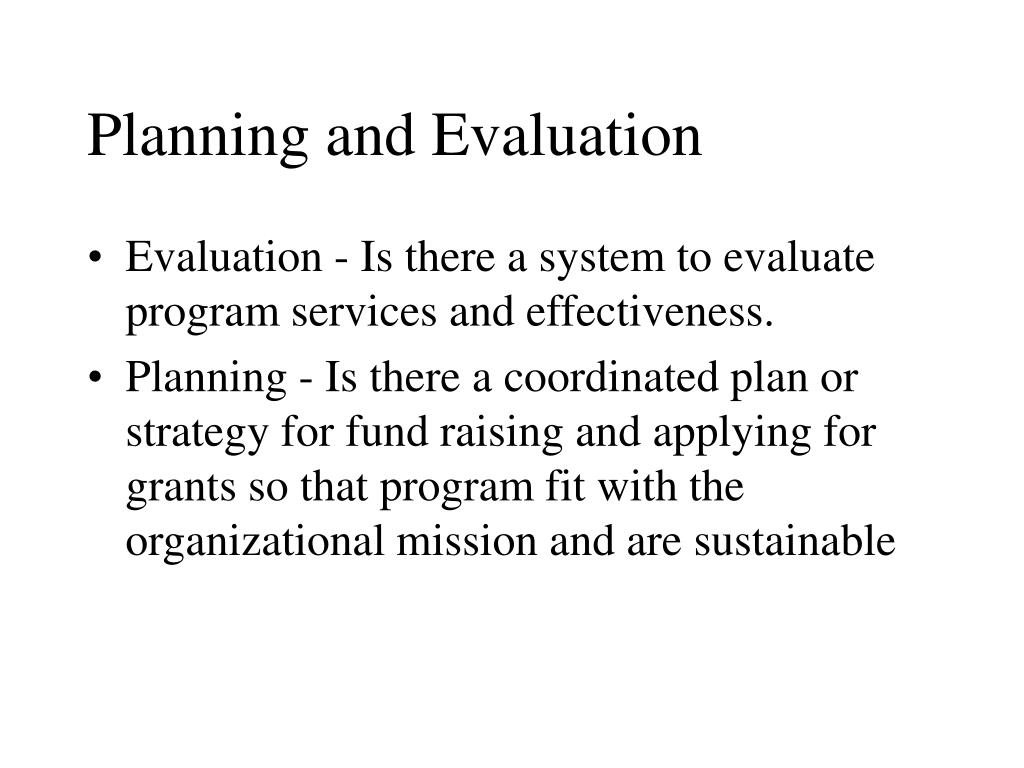 Planning and Evaluation