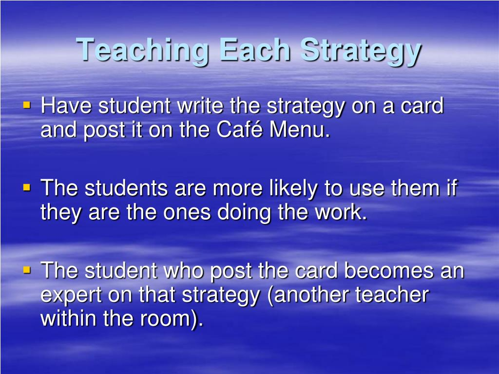 Teaching Each Strategy