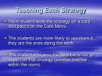 teaching each strategy
