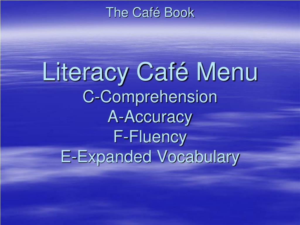the caf book literacy caf menu c comprehension a accuracy f fluency e expanded vocabulary