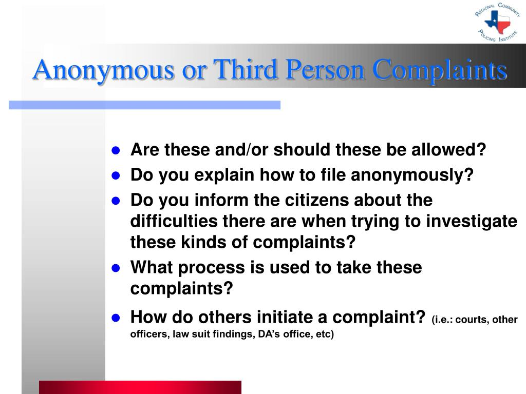 Anonymous or Third Person Complaints