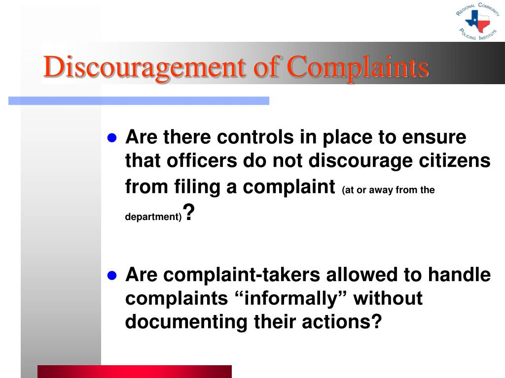 Discouragement of Complaints