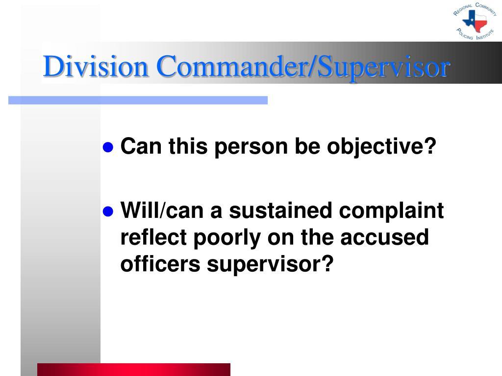 Division Commander/Supervisor