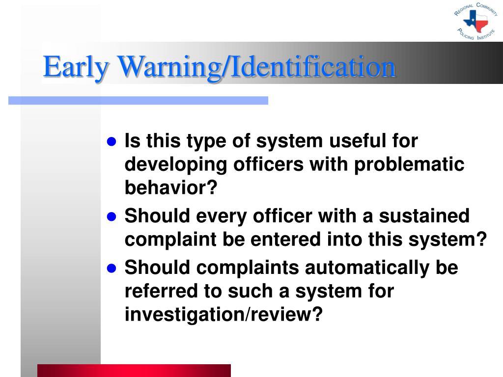 Early Warning/Identification