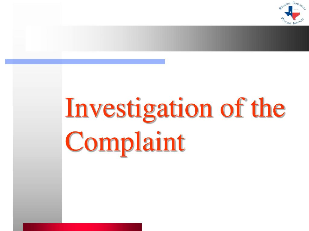 Investigation of the Complaint