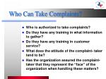 who can take complaints
