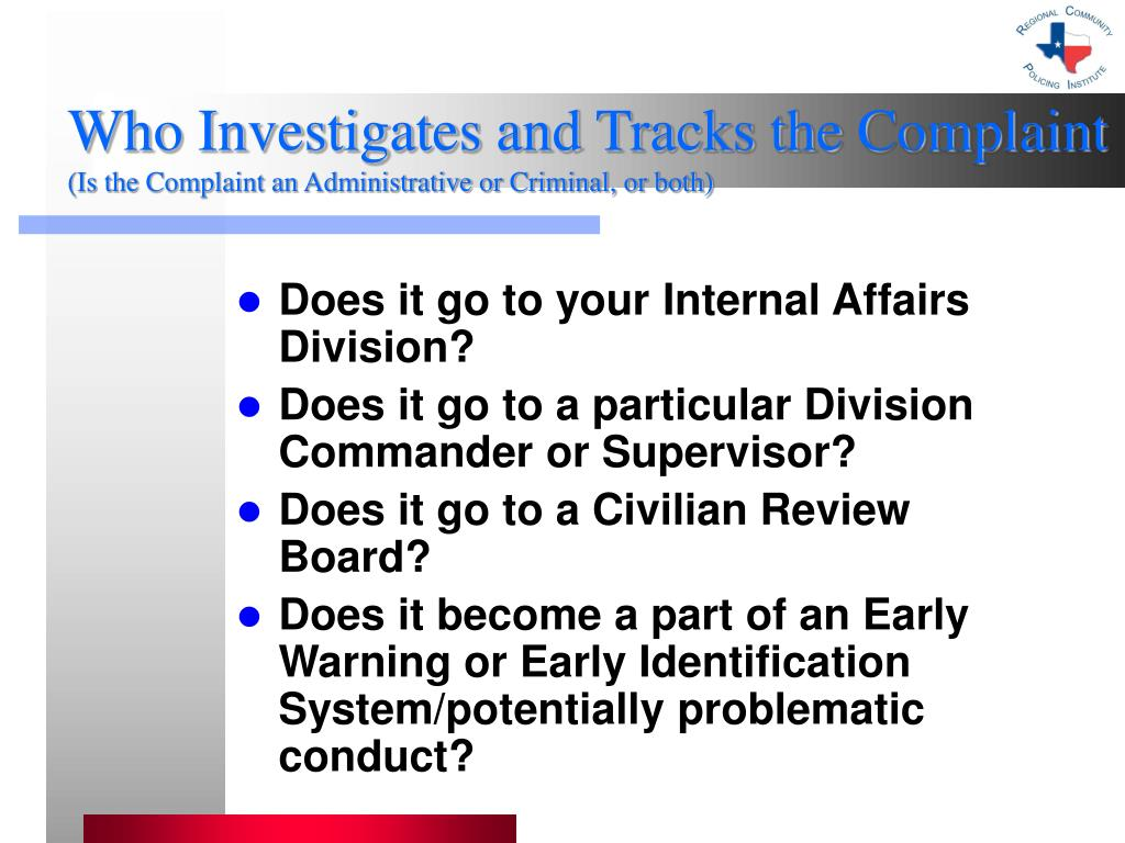 Who Investigates and Tracks the Complaint