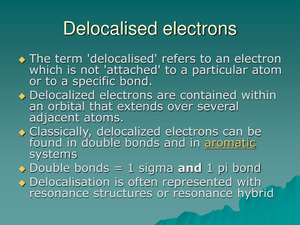 Delocalised electrons