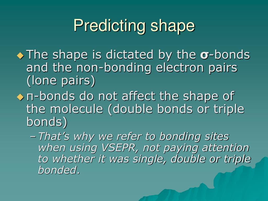 Predicting shape