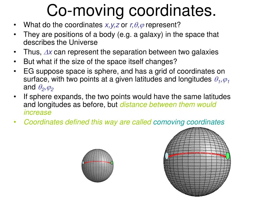 Co-moving coordinates.