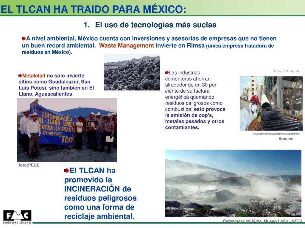 EL TLCAN HA TRAIDO PARA MÉXICO: