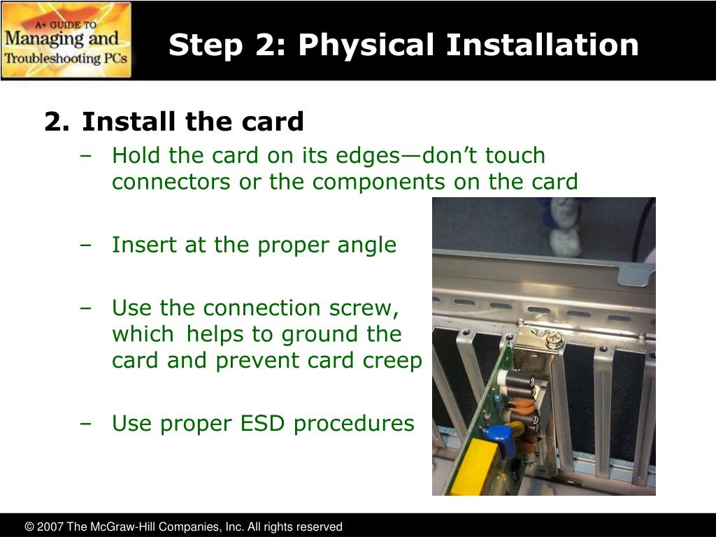 Step 2: Physical Installation