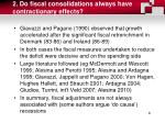 2 do fiscal consolidations always have contractionary effects