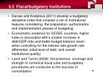 5 3 fiscal budgetary institutions