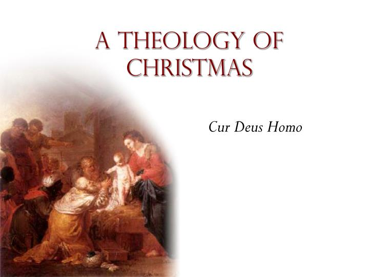 A theology of christmas l.jpg