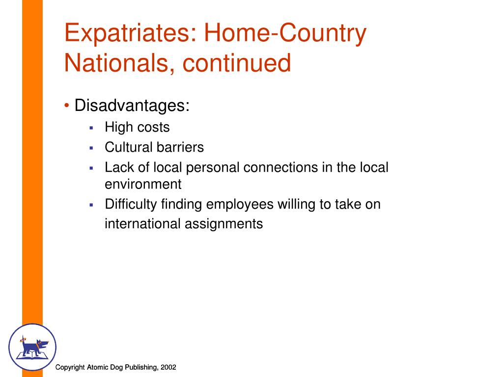 Expatriates: Home-Country Nationals, continued