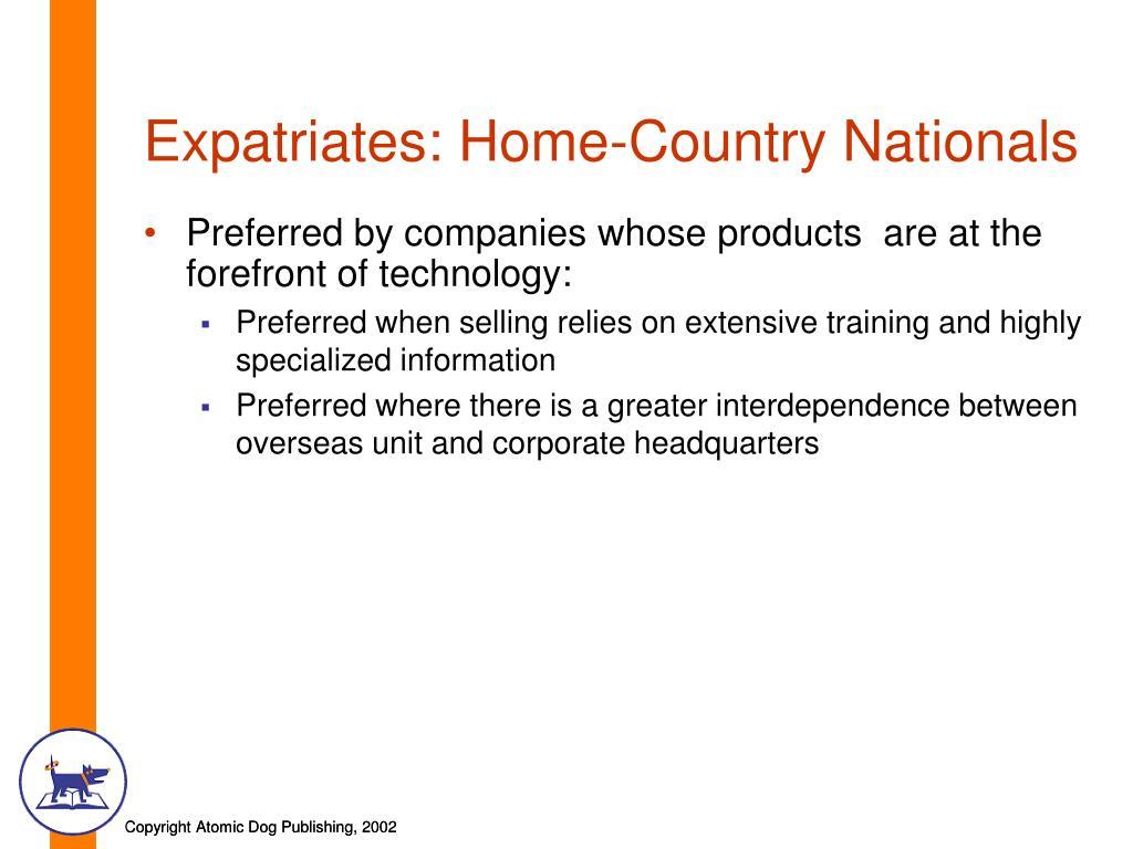Expatriates: Home-Country Nationals