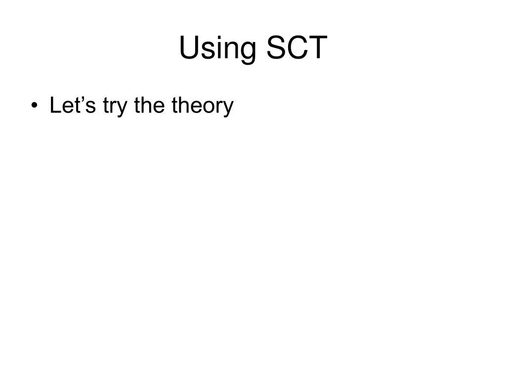 Using SCT