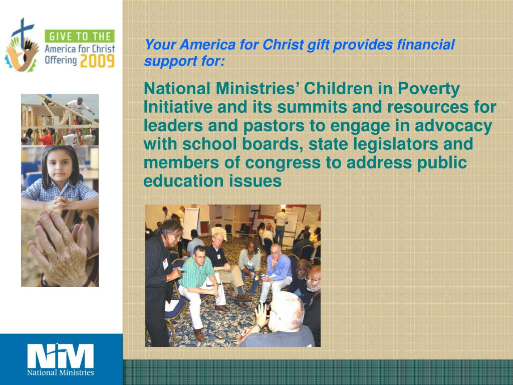 Your America for Christ gift provides financial support for: