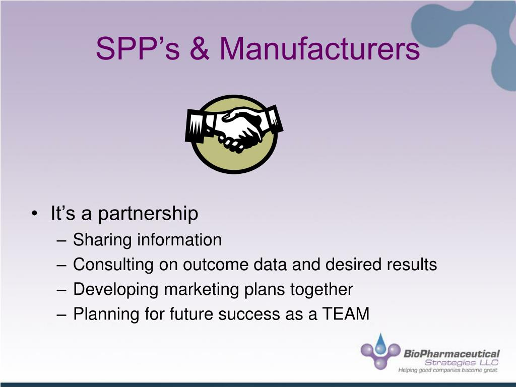 SPP's & Manufacturers