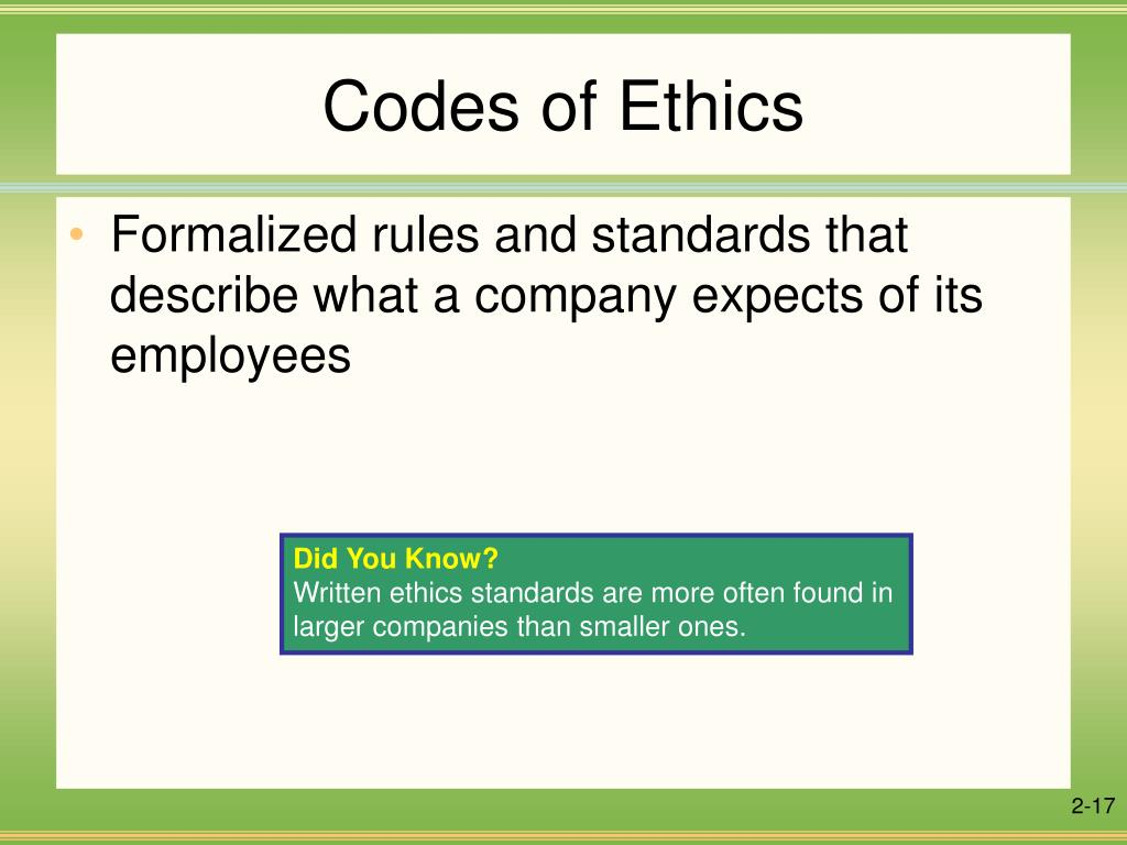 Which factors influence the code of ethics