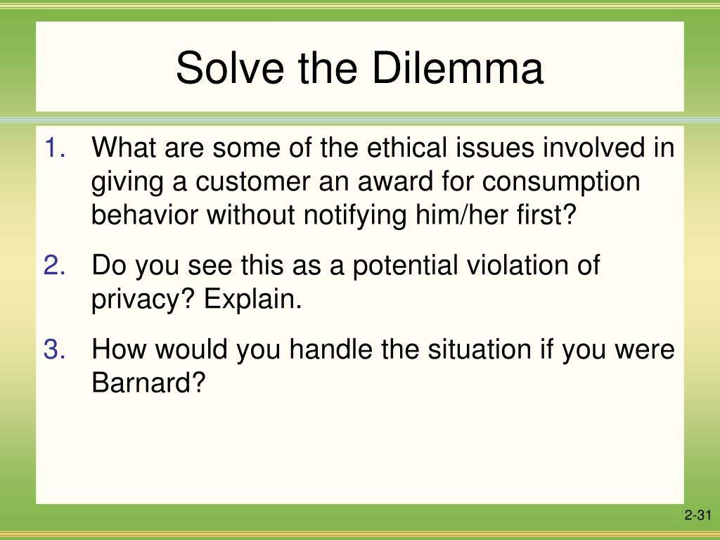 analyze ethical dilemma and solve a