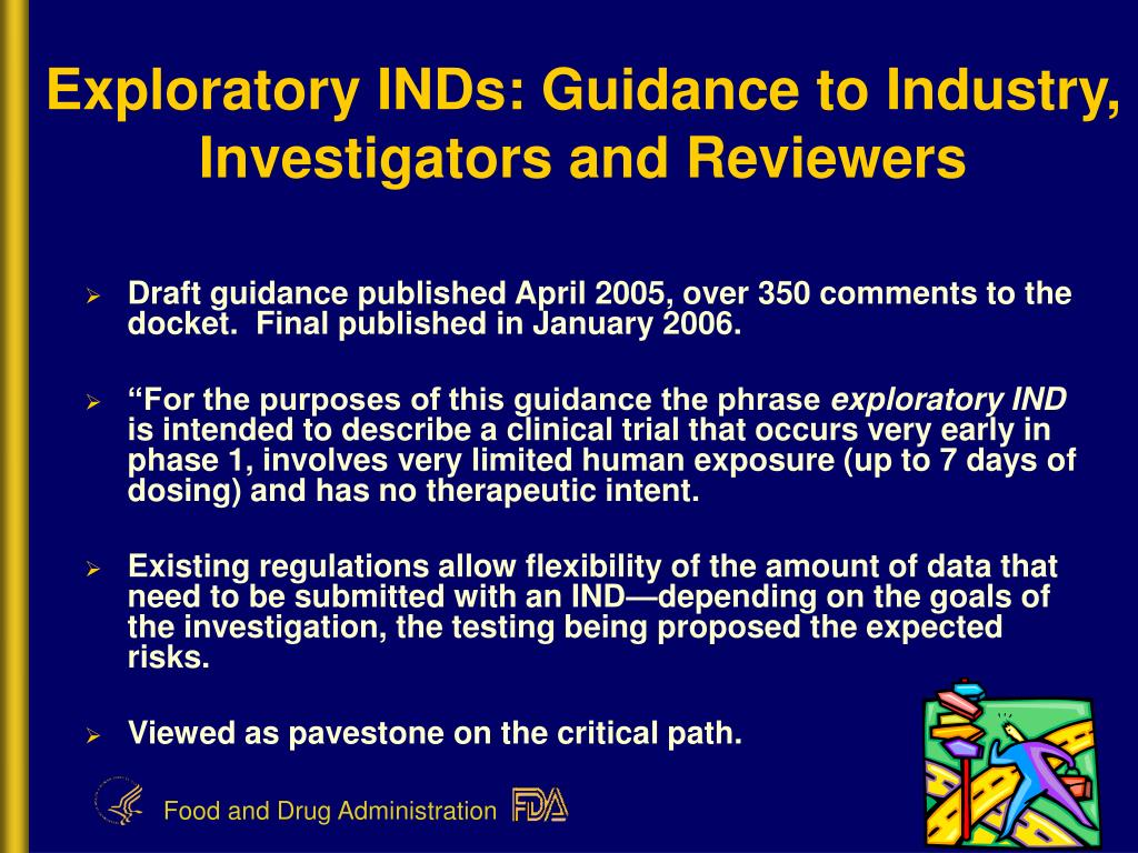 Exploratory INDs: Guidance to Industry, Investigators and Reviewers