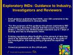 exploratory inds guidance to industry investigators and reviewers