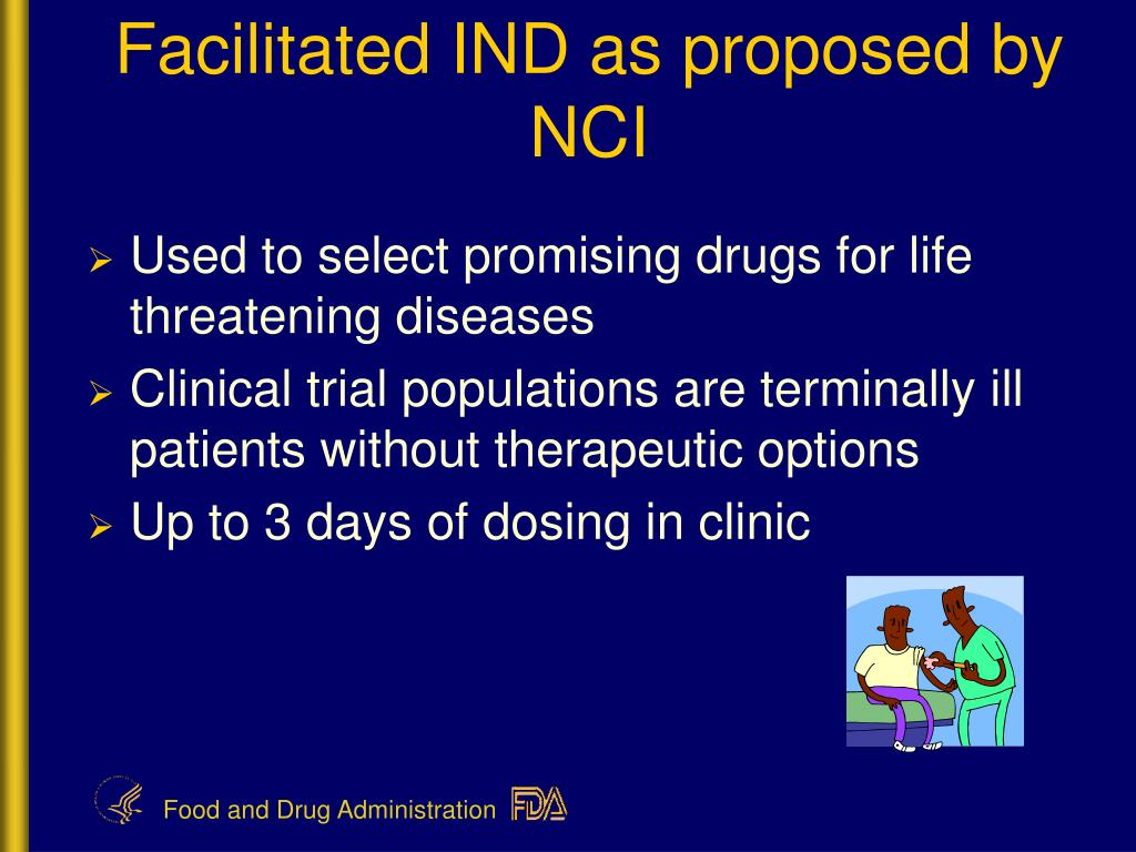 Facilitated IND as proposed by NCI