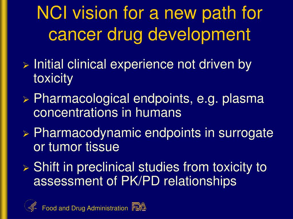 NCI vision for a new path for cancer drug development