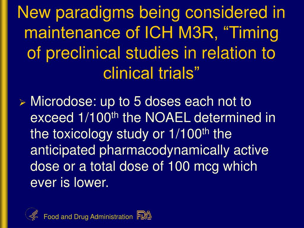 "New paradigms being considered in maintenance of ICH M3R, ""Timing of preclinical studies in relation to clinical trials"""