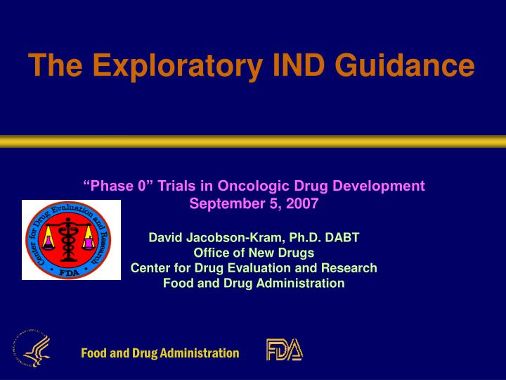 The exploratory ind guidance l.jpg
