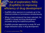 use of exploratory inds expinds in improving efficiency of drug development