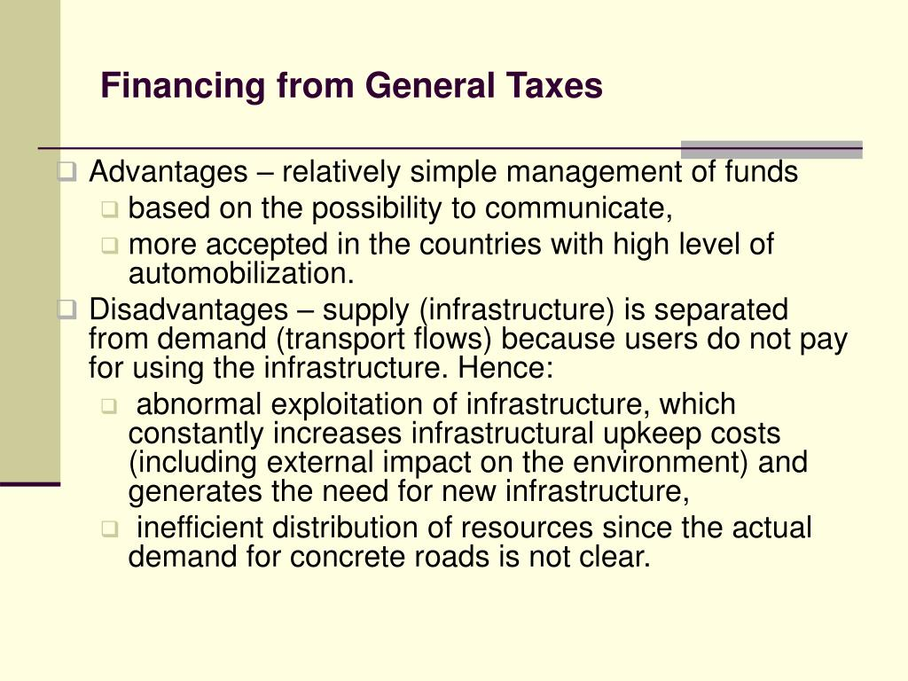 Financing from General Taxes