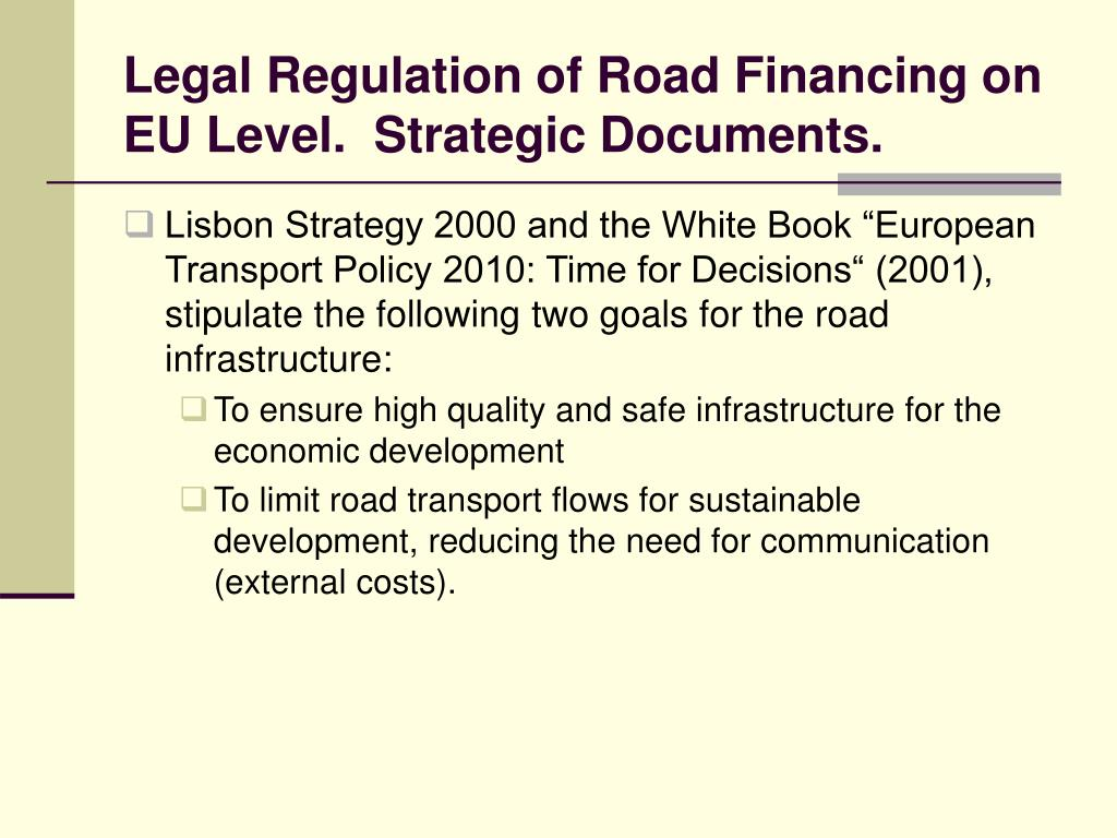 Legal Regulation of Road Financing on EU Level.  Strategic Documents.