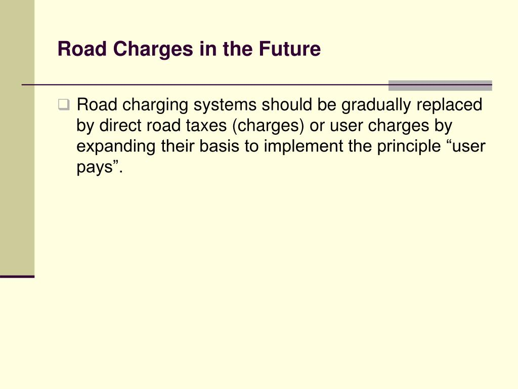 Road Charges in the Future
