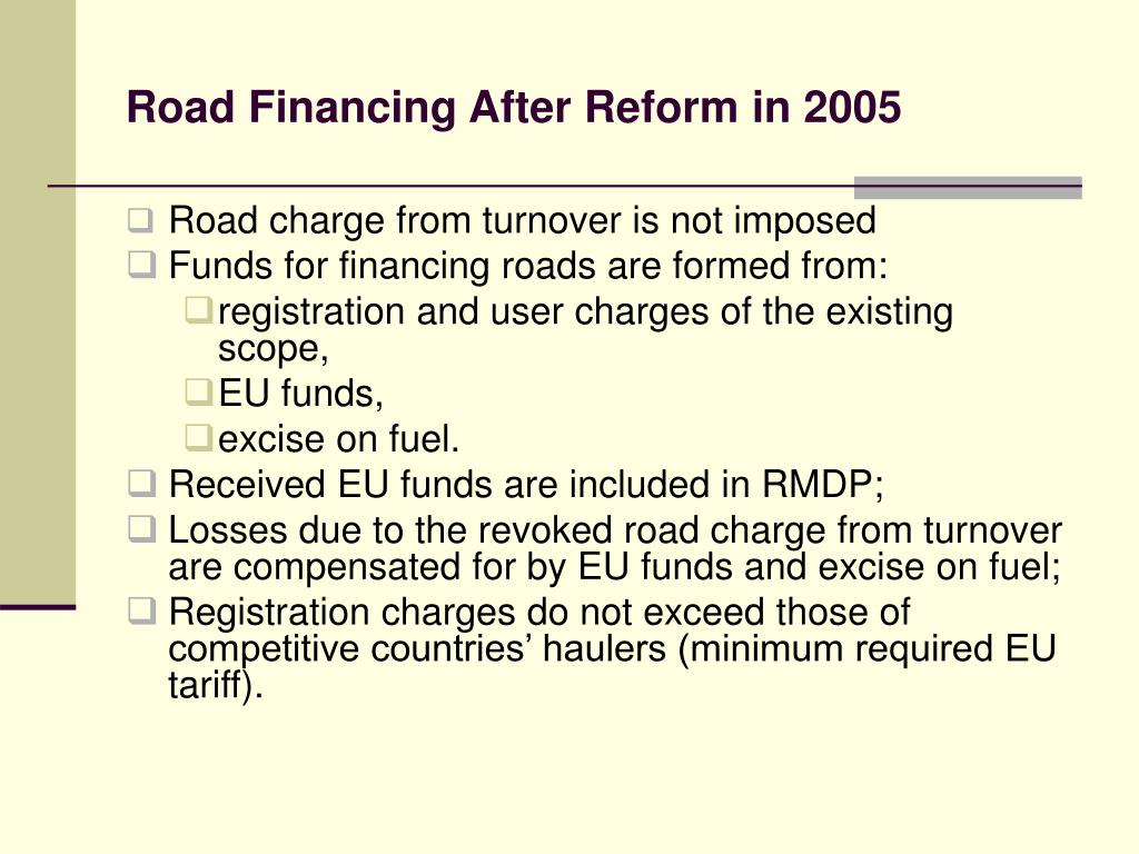 Road Financing After Reform