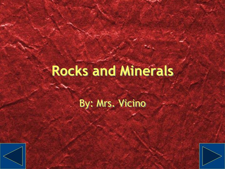 Rocks and minerals l.jpg