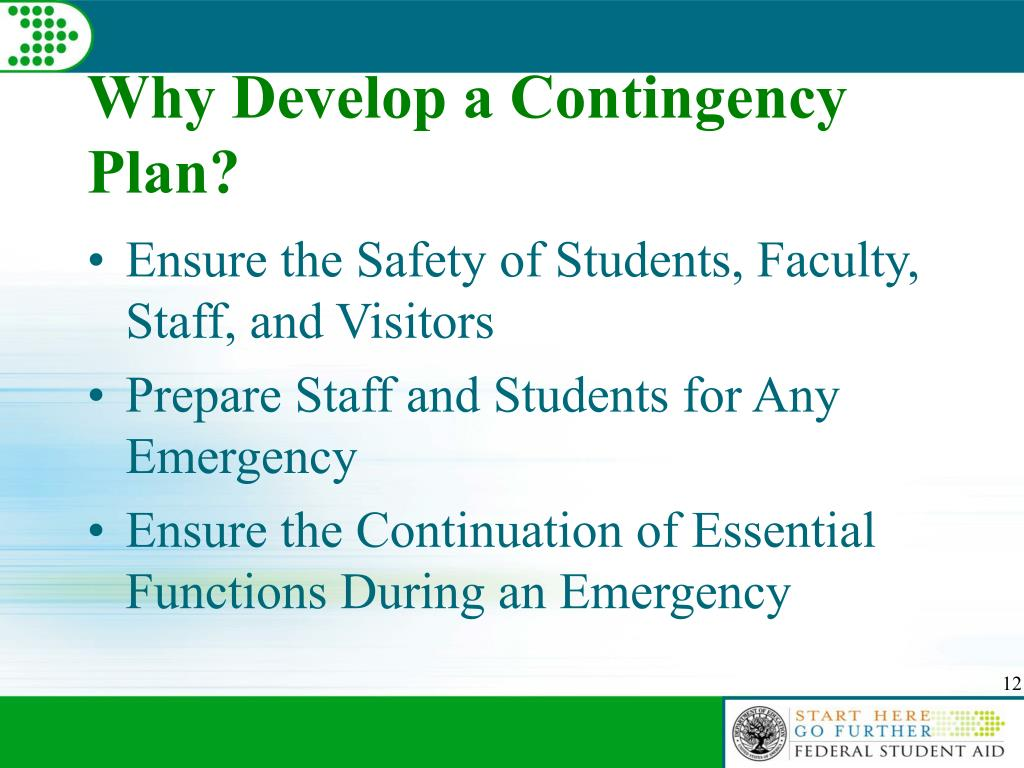 Why Develop a Contingency Plan?