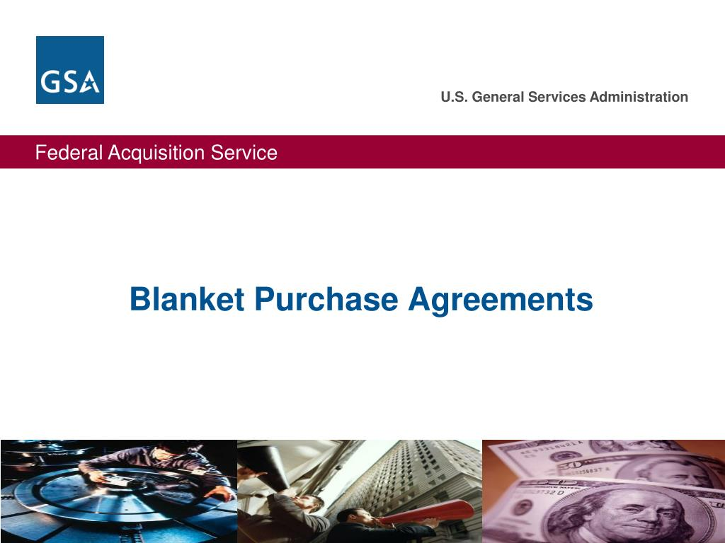 Blanket Purchase Agreements