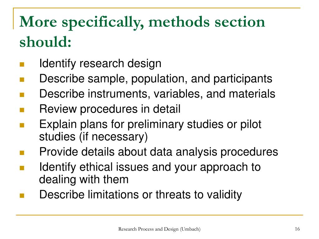 More specifically, methods section should: