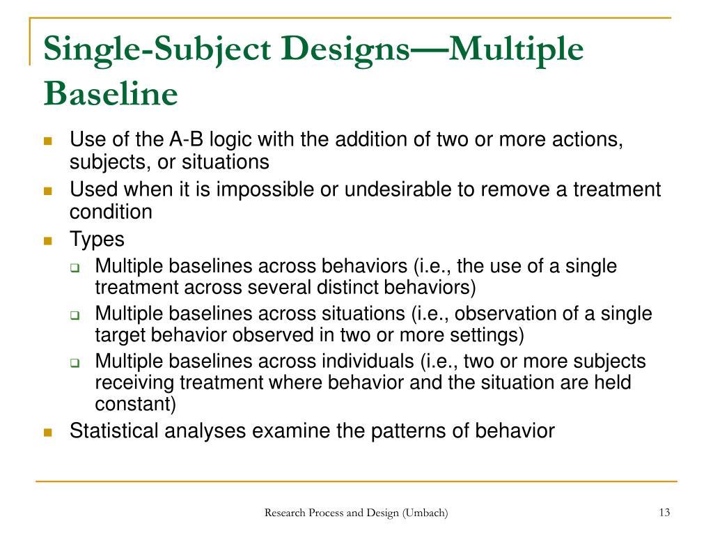 Single-Subject Designs—Multiple Baseline